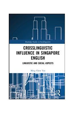 Abbildung von Teo | Crosslinguistic Influence in Singapore English | 1. Auflage | 2020 | beck-shop.de