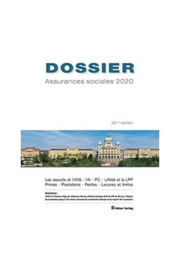 Abbildung von Keiser | DOSSIER Assurances sociales 2020 | 29. Auflage | 2019 | Les assurés et l'AVS, l'AI, PC...