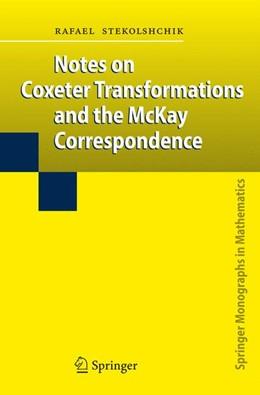 Abbildung von Stekolshchik | Notes on Coxeter Transformations and the McKay Correspondence | 2008