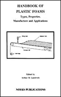 Abbildung von Landrock | Handbook of Plastic Foams | 1995 | Types, Properties, Manufacture...