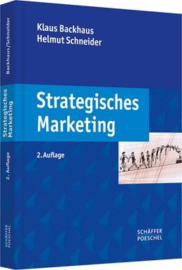 Abbildung von Backhaus / Schneider | Strategisches Marketing | 2., überarbeitete Auflage | 2009