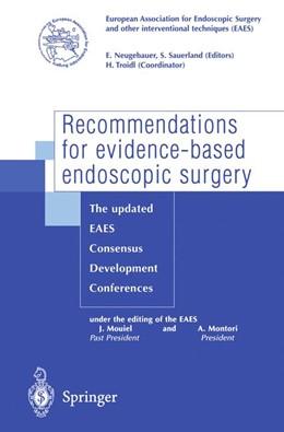 Abbildung von Neugebauer / Sauerland | Recommendations for evidence-based endoscopic surgery | 2000