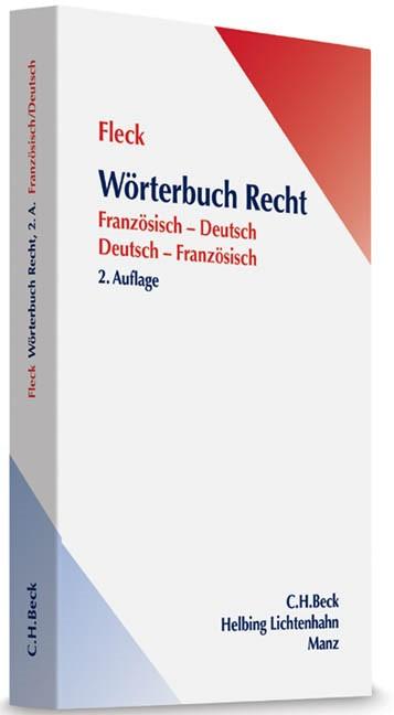 Abbildung von Fleck   Wörterbuch Recht = Dictionnaire de droit. français-allemand/allemand-français   2. Auflage   2013