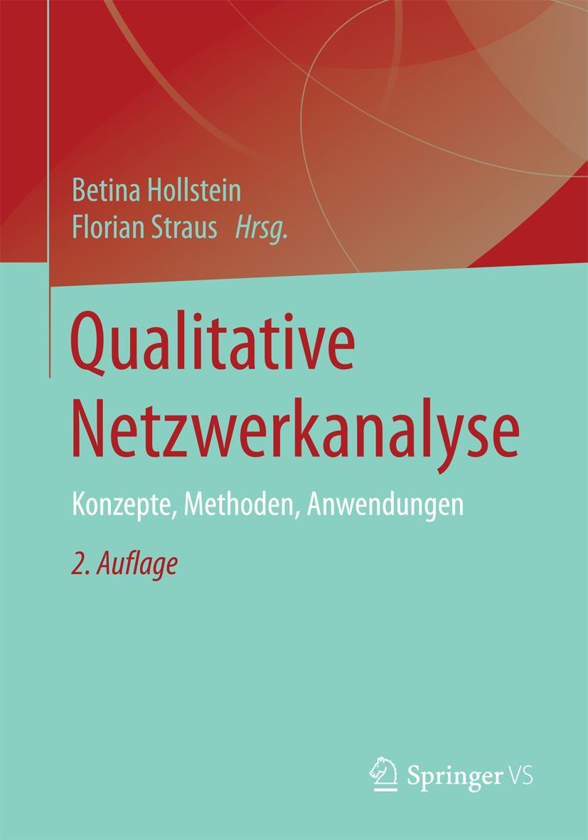 Abbildung von Hollstein / Straus | Qualitative Netzwerkanalyse | 2., überarbeitete und erweiterte Auflage | 2019