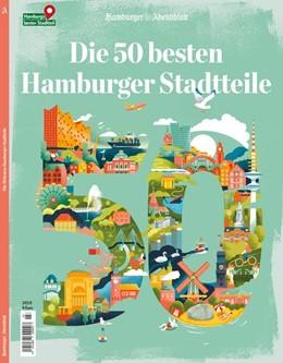 Abbildung von Die 50 besten Hamburger Stadtteile | 2019 | Das Magazin zur Serie