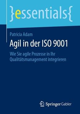 Abbildung von Adam | Agil in der ISO 9001 | 1. Auflage | 2020 | beck-shop.de