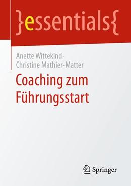 Abbildung von Wittekind / Mathier-Matter | Coaching zum Führungsstart | 2020