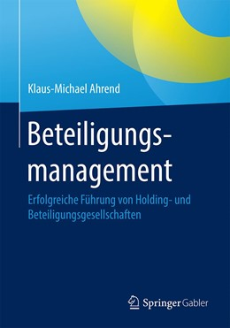 Abbildung von Ahrend   Beteiligungsmanagement   1. Auflage   2020   beck-shop.de