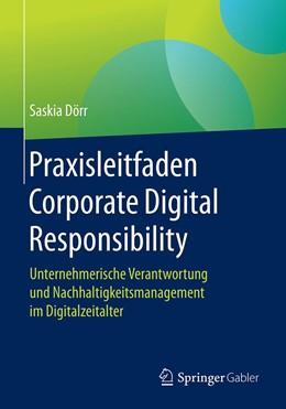 Abbildung von Dörr | Praxisleitfaden Corporate Digital Responsibility | 2020 | Unternehmerische Verantwortung...