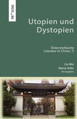 Abbildung von Wei / Hofer | Utopien und Dystopien | 1. Auflage | 2020 | beck-shop.de