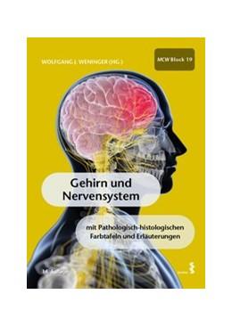 Abbildung von Weninger | Gehirn und Nervensystem | 14. Auflage | 2020 | mit pathologisch-histologische...