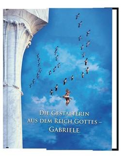 Abbildung von Kübli | Die Gestalterin aus dem Reich Gottes - Gabriele | 1. Auflage | 2019 | beck-shop.de