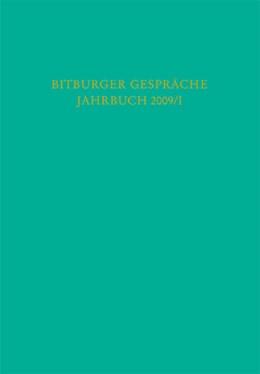 Abbildung von Bitburger Gespräche: Jahrbuch 2009/I | 2010 | 52. Bitburger Gespräche zum Th...