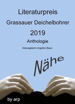 Abbildung von Literaturpreis Grassauer Deichelbohrer 2019   Originalausgabe   2019   Nähe
