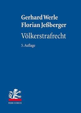 Abbildung von Werle / Jeßberger | Völkerstrafrecht | 5. Auflage | 2020 | beck-shop.de