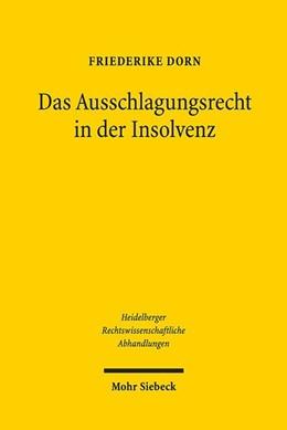Abbildung von Dorn   Das Ausschlagungsrecht in der Insolvenz   1. Auflage   2020   Rechtsvergleichende Reformüber...