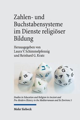Abbildung von Schimmelpfennig / Kratz   Zahlen- und Buchstabensysteme im Dienste religiöser Bildung   2019