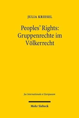 Abbildung von Kriesel | Peoples' Rights: Gruppenrechte im Völkerrecht | 1. Auflage | 2020 | beck-shop.de