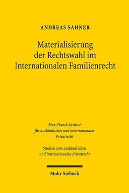 Abbildung von Sahner | Materialisierung der Rechtswahl im Internationalen Familienrecht | 1. Auflage | 2020 | beck-shop.de