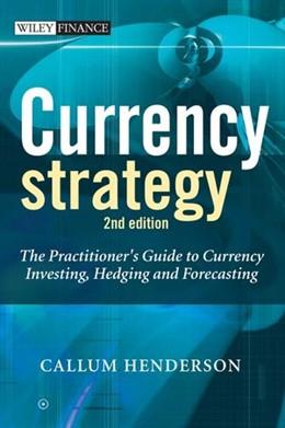 Abbildung von Henderson | Currency Strategy | 2. Auflage | 2006 | The Practitioner's Guide to Cu...