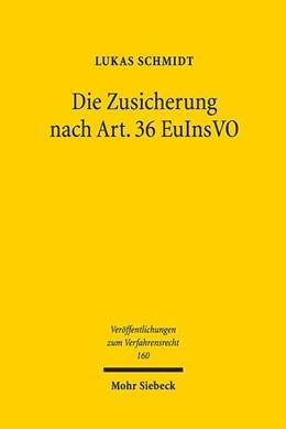 Abbildung von Schmidt | Die Zusicherung nach Art. 36 EuInsVO | 1. Auflage | 2019 | Zugleich ein Beitrag zur Bewäl...