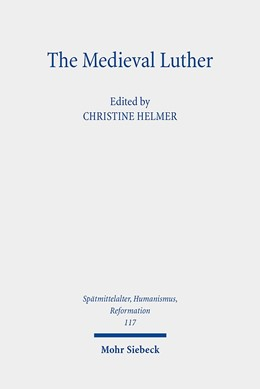 Abbildung von Helmer | The Medieval Luther | 1. Auflage | 2020 | beck-shop.de