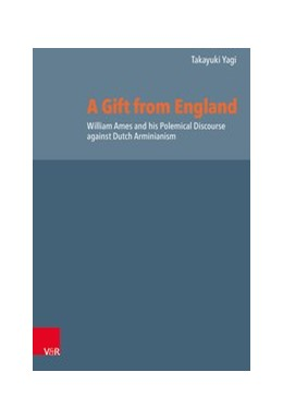 Abbildung von Yagi   A Gift from England   2020   William Ames and his Polemical...