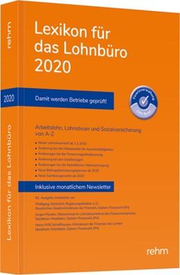 Abbildung von Schönfeld / Plenker / Schaffhausen | Lexikon für das Lohnbüro 2020 | 62. Auflage | 2020 | Arbeitslohn, Lohnsteuer und So...