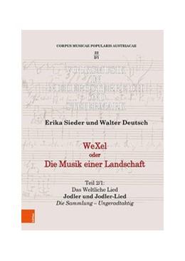 Abbildung von Sieder / Deutsch   WeXel oder Die Musik einer Landschaft Teil 2   1. Auflage   2021   beck-shop.de