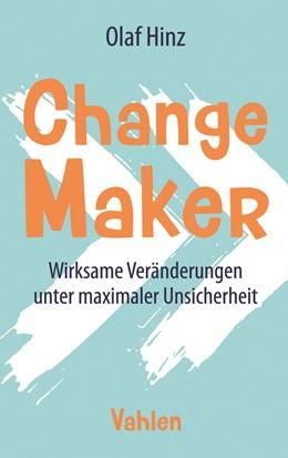 Abbildung von Hinz | Change Maker | 1. Auflage | 2020 | beck-shop.de