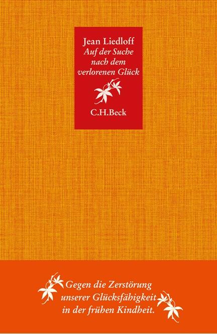 Cover: Jean Liedloff, Auf der Suche nach dem verlorenen Glück