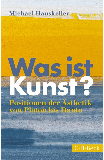 Cover: Michael Hauskeller, Was ist Kunst?