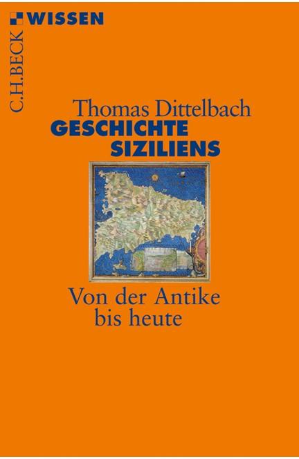 Cover: Thomas Dittelbach, Geschichte Siziliens