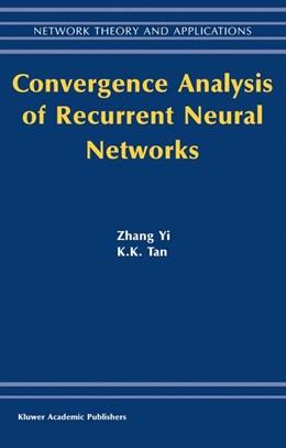 Abbildung von Zhang Yi | Convergence Analysis of Recurrent Neural Networks | 2003 | 13