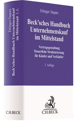 Ettinger Jaques Beck Sches Handbuch Unternehmenskauf Im Mittelstand 3 Auflage 2021 Beck Shop De