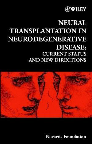 Abbildung von Neural Transplantation in Neurodegenerative Disease: Current Status and New Directions | 2000