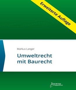 Abbildung von Markus Langer   Umweltrecht mit Baurecht   4. Auflage   2019