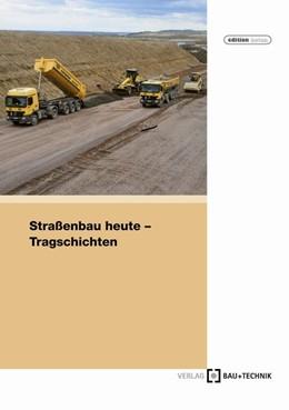 Abbildung von Peck / Dittus | Straßenbau heute: Band 2 Bodenbehandlung und Tragschichten | 4. Auflage | 2020 | beck-shop.de
