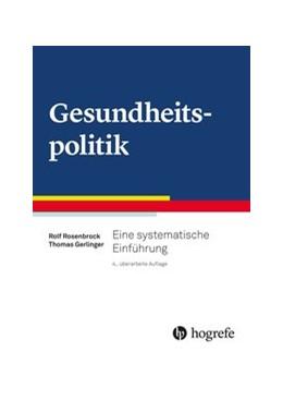 Abbildung von Rosenstock / Gerlinger | Gesundheitspolitik | 4. Auflage | 2021 | beck-shop.de