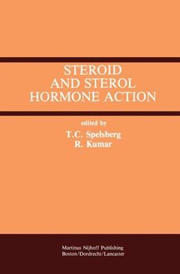 Abbildung von Spelsberg / Kumar | Steroid and Sterol Hormone Action | 1987