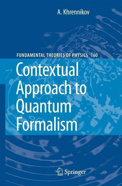 Abbildung von Khrennikov | Contextual Approach to Quantum Formalism | 2009