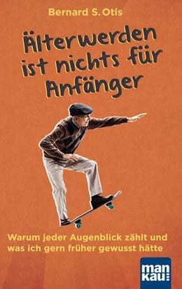 Abbildung von Otis   Älterwerden ist nichts für Anfänger   1. Auflage   2020   beck-shop.de