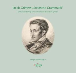 Abbildung von Ehrhardt / Haas   Jacob Grimms