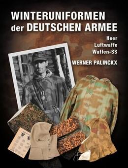 Abbildung von Palinckx | Winteruniformen der deutschen Armee | 1. Auflage | 2019 | beck-shop.de