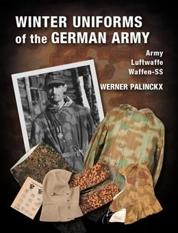 Abbildung von Palinckx   Winter Uniforms of the German Army   1. Auflage   2019   beck-shop.de