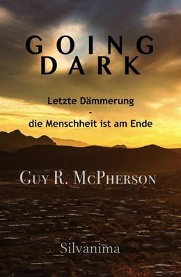 Abbildung von McPherson | Going Dark | 2020 | Letzte Dämmerung - die Menschh...