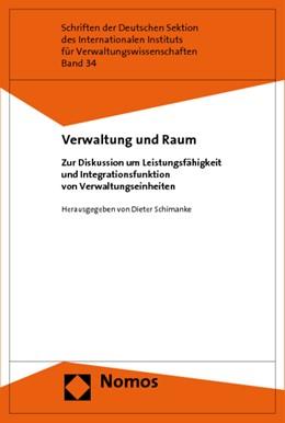 Abbildung von Schimanke | Verwaltung und Raum | 2009 | Zur Diskussion um Leistungsfäh... | 34