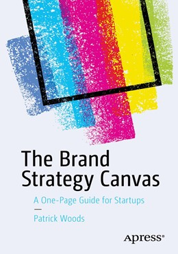 Abbildung von Woods | The Brand Strategy Canvas | 2020 | A One-Page Guide for Startups