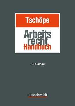 Abbildung von Arbeitsrecht Handbuch | 12. Auflage | 2021
