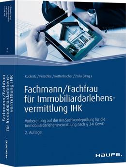Abbildung von Kuckertz / Perschke | Fachmann/Fachfrau für Immobiliardarlehensvermittlung IHK | 2. Auflage | 2020 | beck-shop.de